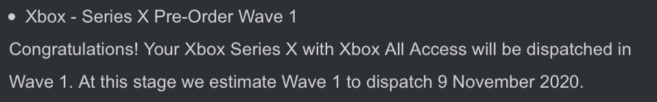 A screenshot of an email confirming that I've preordered an Xbox Series X with All Access and am in the first wave of deliveries for when they ship in November.